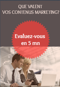 Que valent vos contenus marketing ?